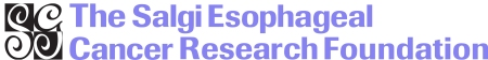 The Salgi Esophageal Cancer Research Foundation